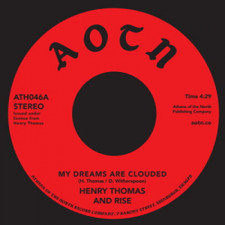"""Henry Thomas - My Dreams Are Clouded - 7"""" Vinyl"""