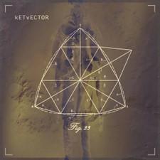 kETvECTOR - Fig. 23 - LP Vinyl+CD