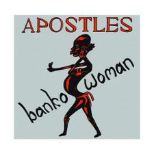 """The Apostles - Banko Woman - 7"""" Vinyl"""