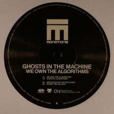 "Ghosts In The Machine - We Own The Algorithms - 12"" Vinyl"