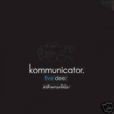 Five Deez - Kommunicator Instrumentals - 2x LP Vinyl