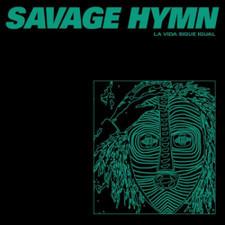 """Savage Hymn - La Vida Sigue Igual - 12"""" Vinyl"""