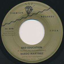 "Bardo Martinez & The Soul Investigators - Bad Education - 7"" Vinyl"