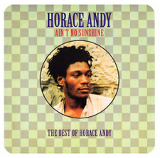 Horace Andy - Ain't No Sunshine: The Best Of Horace Andy (Clocktower version) - 2x LP Vinyl
