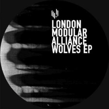 "London Modular Alliance - Wolves Ep - 12"" Vinyl"
