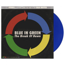 Blue In Green - The Break Of Dawn - LP Colored Vinyl