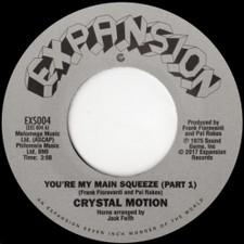 """Crystal Motion - You're My Main Squeeze - 7"""" Vinyl"""