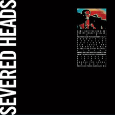 Severed Heads - Come Visit The Big Bigot - 2x LP Vinyl