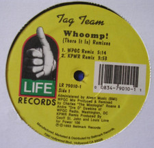 """Tag Team - Whoomp! (There It Is) Remixes - 12"""" Vinyl"""