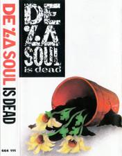 De La Soul - De La Soul Is Dead - Cassette