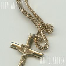 Fitz Ambro$e - Doe Quarterz - LP Vinyl