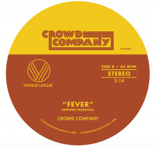 "Crowd Company - Fever / Getting The Groove - 7"" Vinyl"