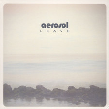 Aerosol - Leave - LP Vinyl