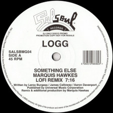"Logg - Something Else / I Know You Will (Marquis Hawkes Re-edits) - 12"" Vinyl"