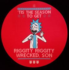 Rick & Morty - Tis The Season To Get Riggity Riggity Wrecked, Son - Single Slipmat