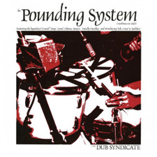 Dub Syndicate - The Pounding System (Ambience In Dub) - LP Vinyl