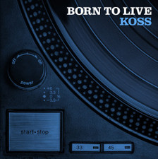 Koss - Born To Live - LP Vinyl