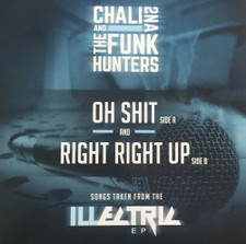"Chali 2NA & The Funk Hunters - Oh Shit / Right Right Up - 7"" Vinyl"