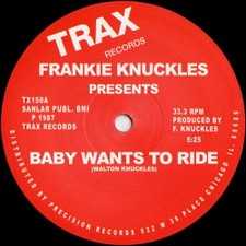 "Frankie Knuckles - Baby Wants To Ride - 12"" Vinyl"