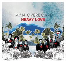 Man Overboard - Heavy Love - LP Vinyl