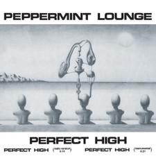 "Peppermint Lounge - Perfect High - 12"" Vinyl"