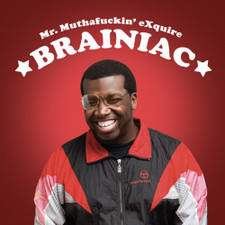 """Mr. Muthafuckin' Exquire - Braniac - 12"""" Vinyl"""