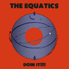 "The Equatics - Doin It!!!! - 12"" Vinyl"