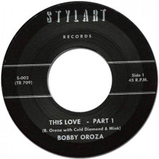 "Bobby Oroza - This Love - 7"" Vinyl"