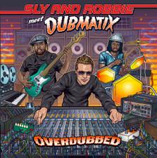 Sly & Robbie Meet Dubmatix - Overdubbed - LP Vinyl+CD