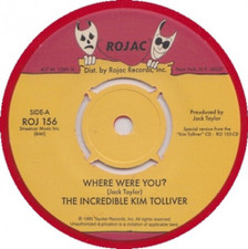 "The Incredible Kim Tolliver - Where Were You - 7"" Vinyl"