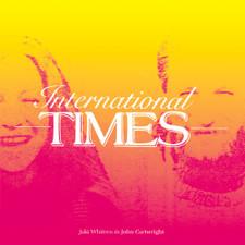 Jaki Whitren & John Cartwright - International Times - LP Vinyl