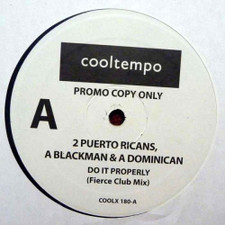 "2 Puerto Ricans, A Blackman & A Dominican - Do It Properly (Fierce Club Mix) - 12"" Vinyl"