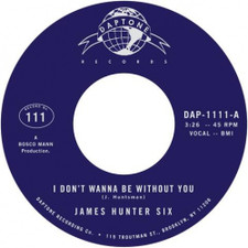 "James Hunter Six - I Don't Wanna Be Without You - 7"" Vinyl"