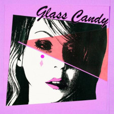 """Glass Candy - I Always Say Yes - 12"""" Colored Vinyl"""
