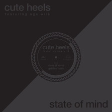 "Cute Heels - State Of Mind - 12"" Vinyl"