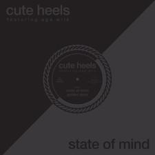 """Cute Heels - State Of Mind - 12"""" Vinyl"""