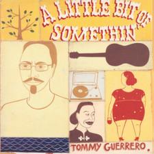 Tommy Guerrero - A Little Bit Of Somethin' - 2x LP Vinyl
