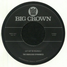"""The Fabulous Dynamics - Get Hip To Yourself - 7"""" Vinyl"""