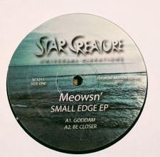 "Meowsn' - Small Edge - 12"" Vinyl"