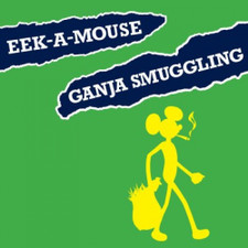 "Eek-A-Mouse - Ganja Smuggling RSD - 7"" Colored Vinyl"