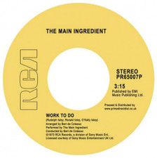 "Main Ingredient - Work To Do / Instant Love RSD - 7"" Vinyl"