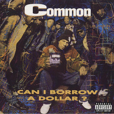 """Common - Can I Borrow A Dollar? RSD - 2x LP Vinyl+7"""""""