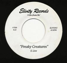 """E. Live - Freaky Creatures - 7"""" Vinyl"""