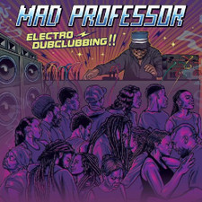 Mad Professor - Electro Dubclubbing!! - LP Vinyl