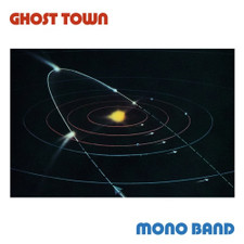 "Mono Band - Ghost Town - 12"" Vinyl"