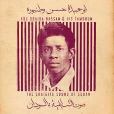 Abu Obaida Hassan & His Tambour - The Shaigiya Sound Of Sudan - LP Vinyl