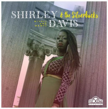 Shirley Davis & The SilverBacks - Wishes & Wants - LP Vinyl