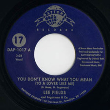 "Lee Fields & The Sugarman 3 - You Don't Know What You Mean - 7"" Vinyl"
