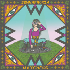 Matchess - Somnaphoria - LP Vinyl