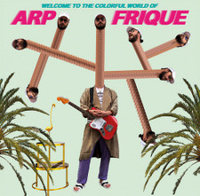 Arp Frique - Welcome To The Colorful World Of Arp Frique - LP Vinyl